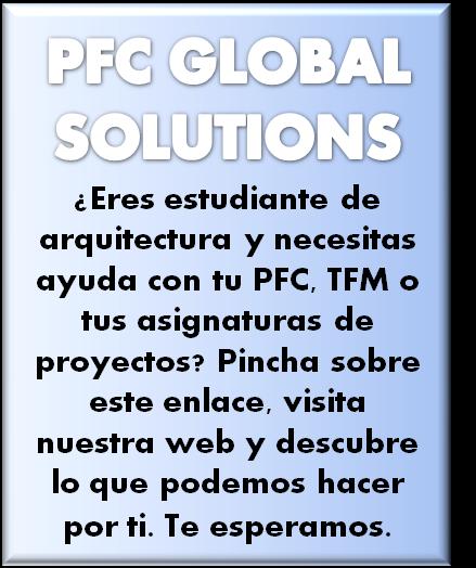 PFC Global Solutions La mejor ayuda para tu PFC de arquitectura Ayuda PFC arquitectura Estructuras PFC Tutorías