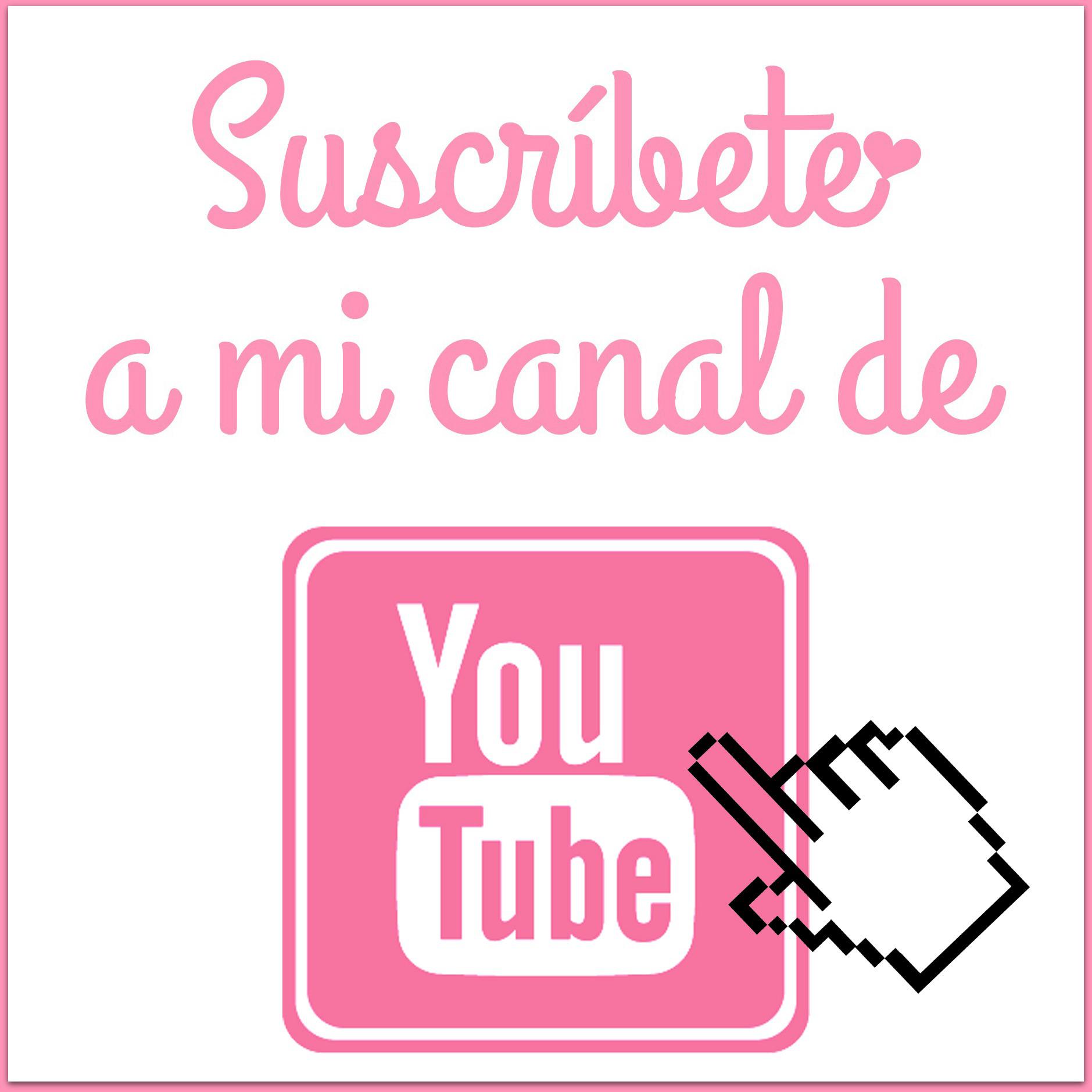 Suscríbete a mi Canal de Youtube!